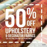 50% Off Upholstery & Decorator Fabrics