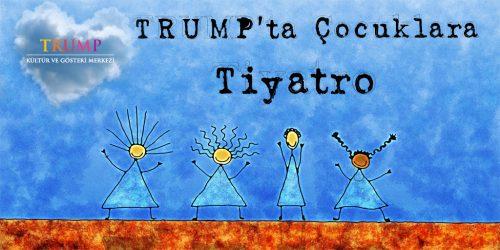 Çocuklar haydi TRUMP'a