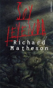 Soy leyenda Richard Matheson Los vampiros son los zombis