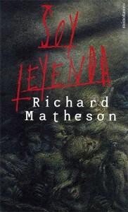 Soy leyenda Richard Matheson Los vampiros son los zombis  Fabulantes