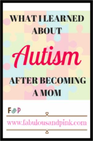 What I Learned About Autism after becoming a Mom