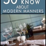 """50 Things to Know about Modern Manners: Etiquette is a Way of Life"" Review"