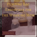 Pumping Bag Essentials