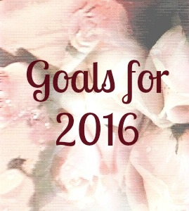 My Goals for 2016 #newyearnewmomma