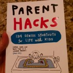 Awesome collection of Parenting Hacks, because we all could use some tips! #ParentHacks