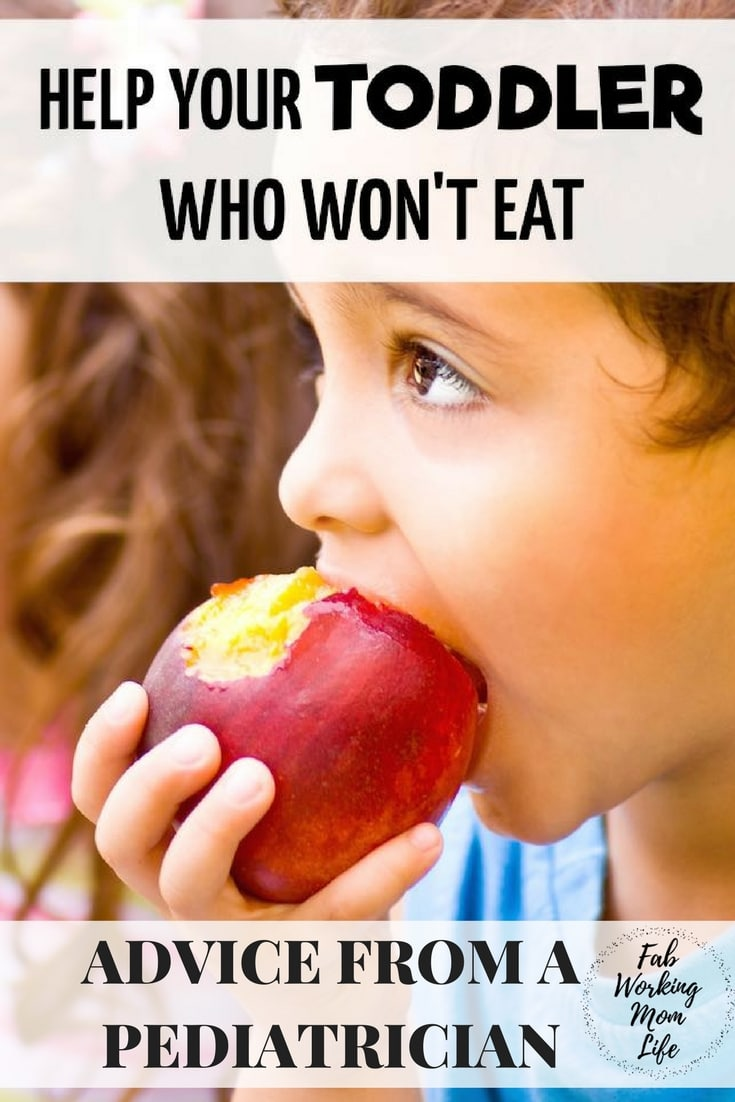 Help Your Toddler who wont eat - advice from a pediatrician - Healthy Eating for Toddlers