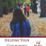 How to Help your Child with School Anxiety