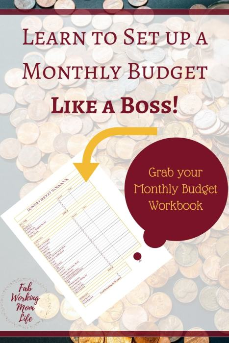 Learn to Create a Monthly Budget like a Boss! Grab your monthly budget workbook!