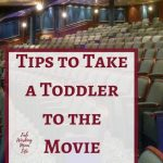 Tips to take your Toddler to his First Movie Theater