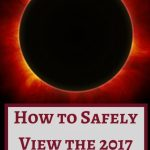 How to Safely View the 2017 Solar Eclipse