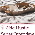 Side-Hustle Series: Interview with B&B Owner