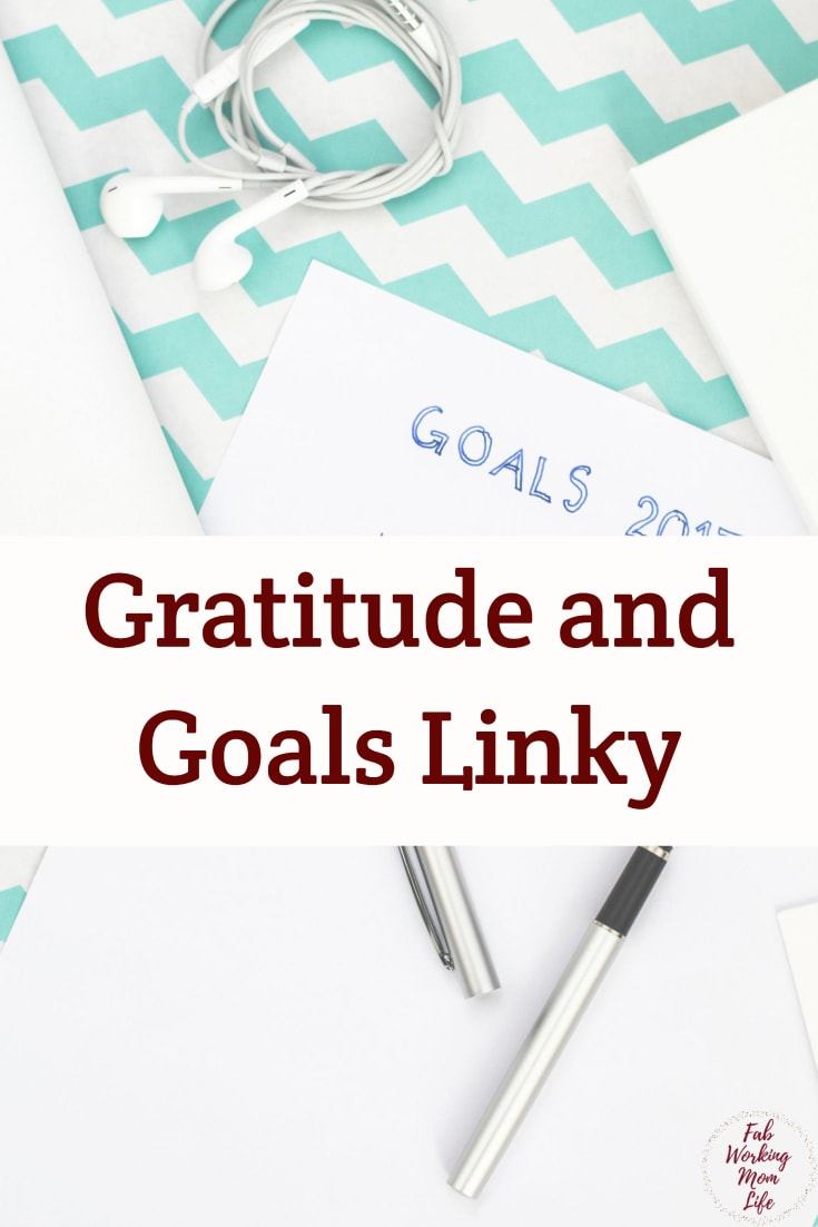 Gratitude and Goals Linky #goals #resolutions #gratitude