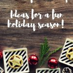 Holiday Ideas for Family Fun