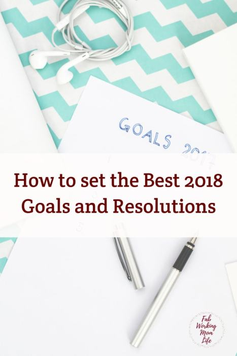 How to set the Best 2018 Goals and Resolutions, the SMART way