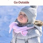 How to Keep Your Toddler Busy When It's Too Cold to Go Outside