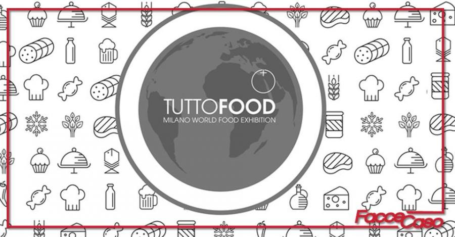 TUTTOFOOD 2017: Milano World Food Exhibition