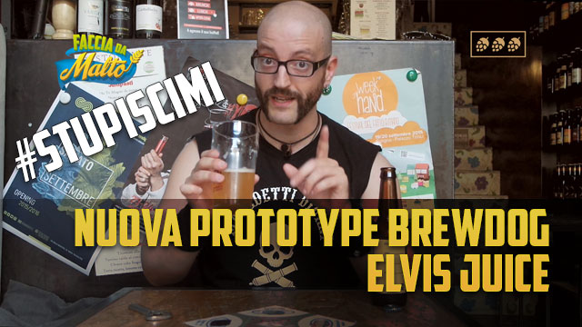 Nuova prototype Brew Dog: Elvis Juice