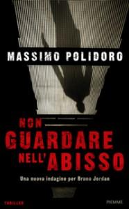 Non guardare nell'abisso - Massimo Polidoro