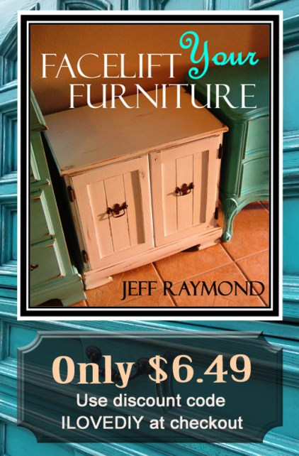 Our DIY eBook Facelift Your Furniture is only $6.49 with discount code ILOVEDIY!