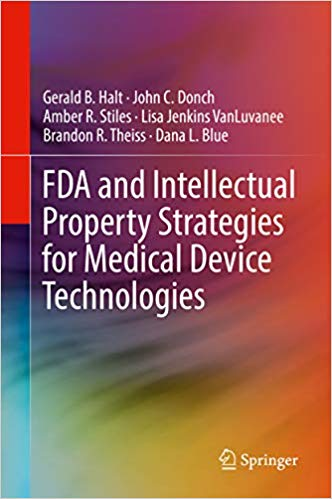 FDA and Intellectual Property Strategies for Medical Device