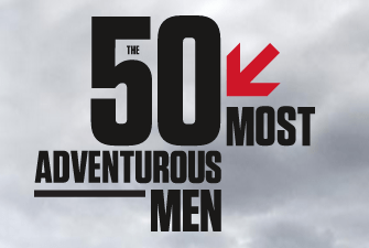 The 50 Most Adventurous Men by Men s Journal