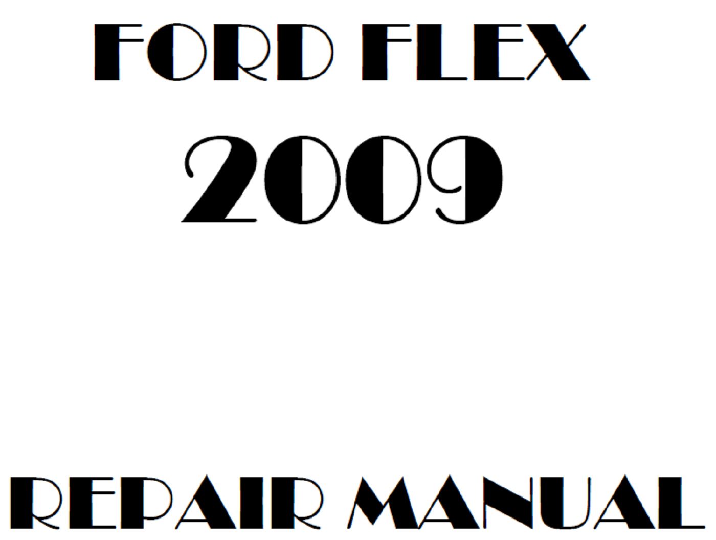 2009 Ford Flex repair manual
