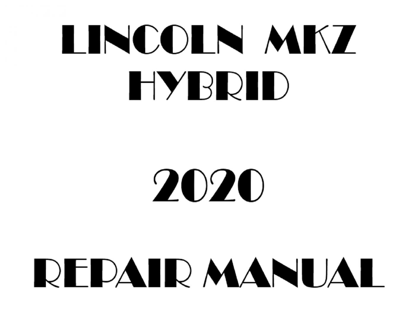 2020 Lincoln MKZ Hybrid repair manual