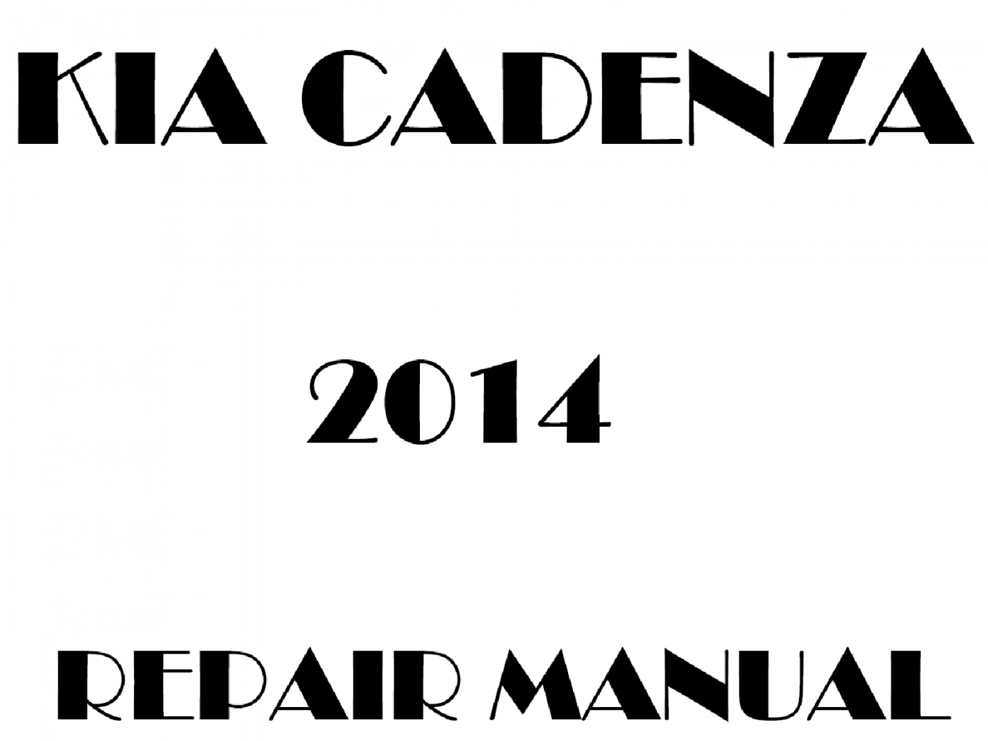 2014 Kia Cadenza repair manual