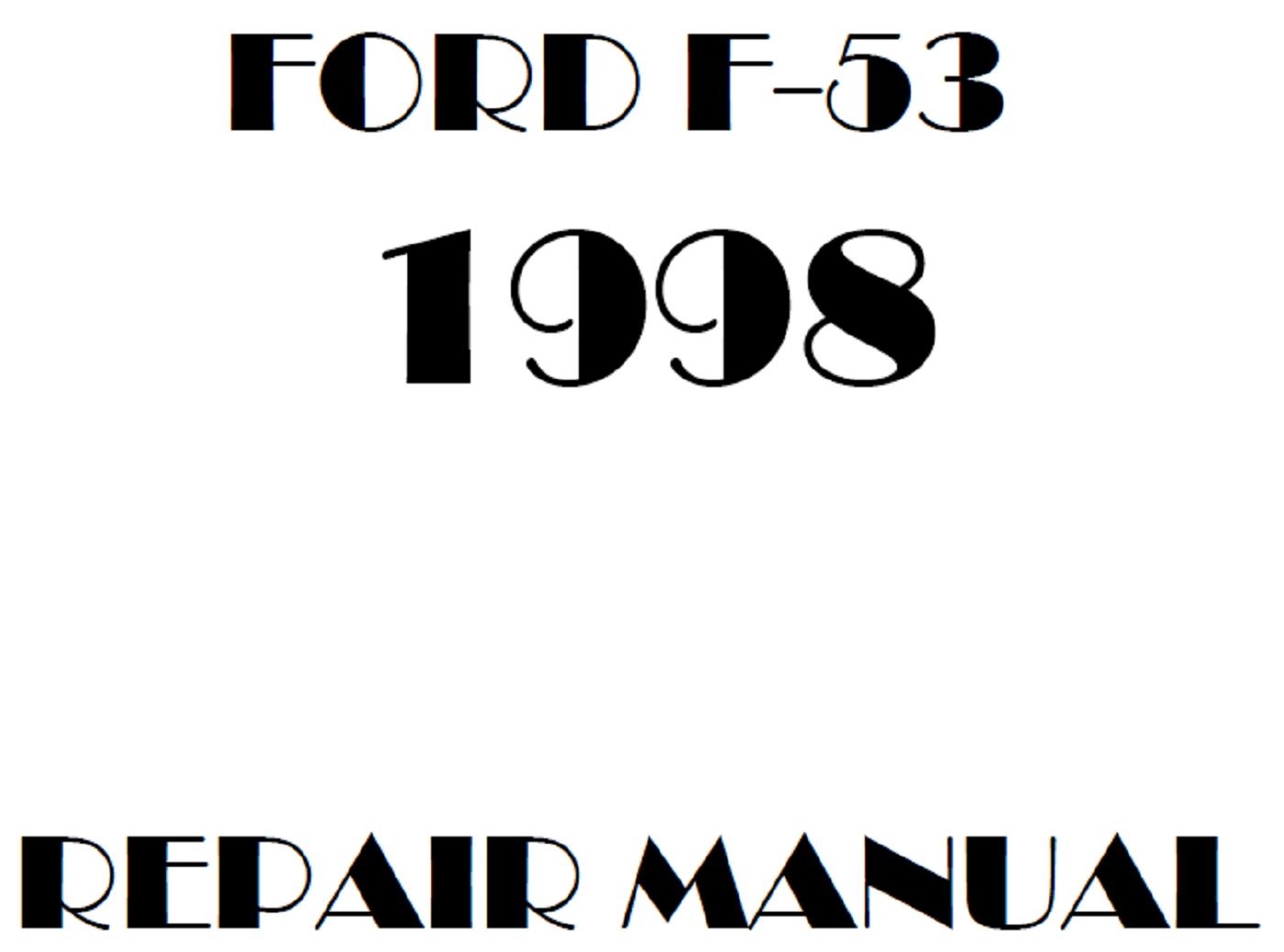 1998 Ford F53 repair manual