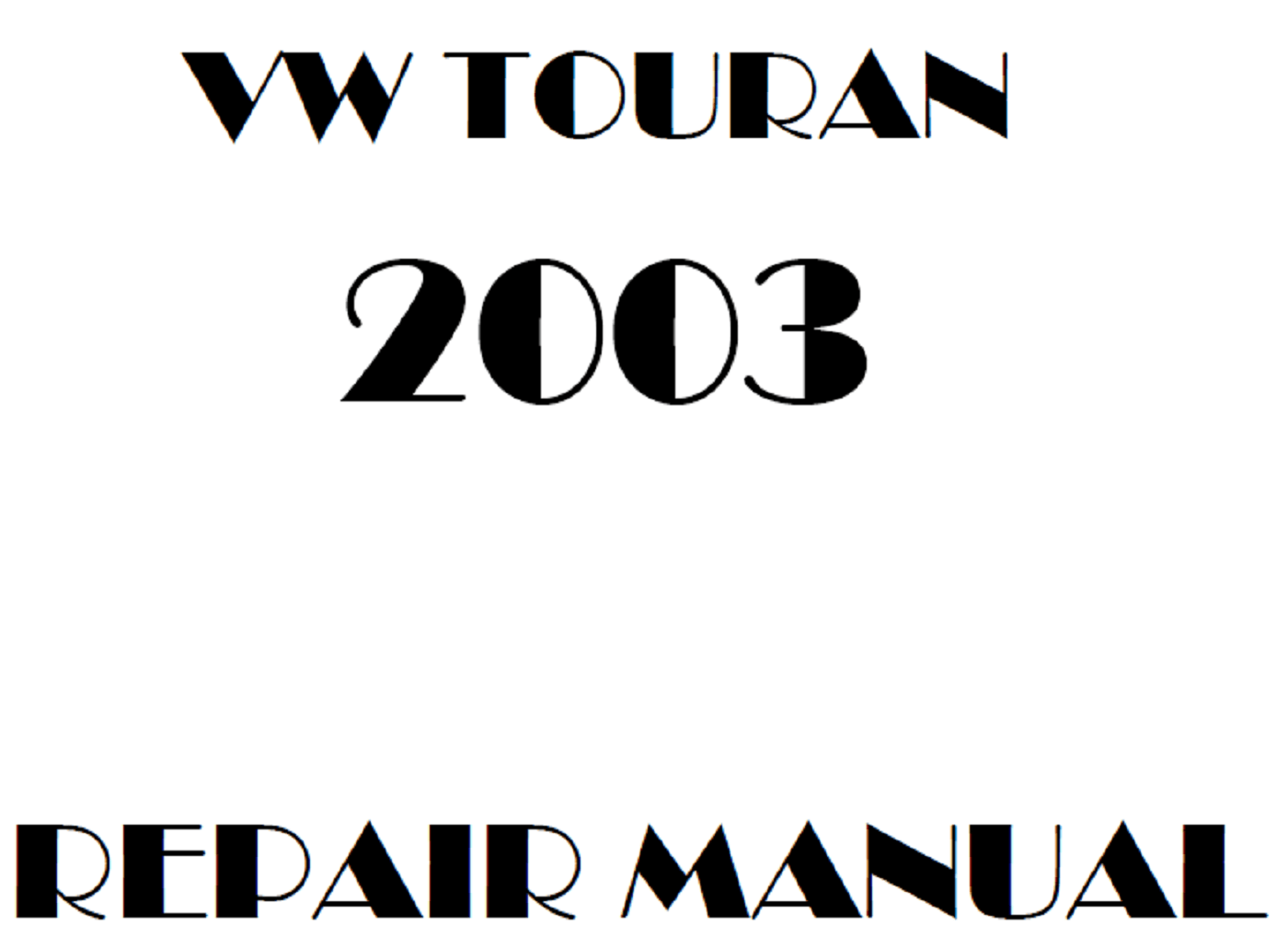 2003 Volkswagen Touran repair manual