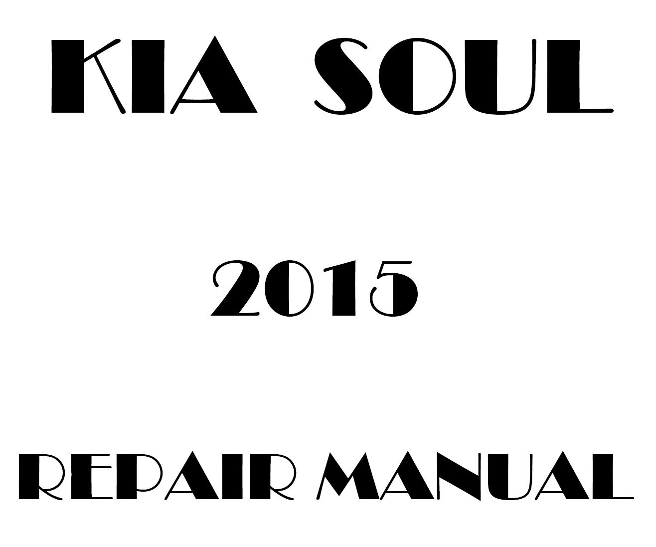 2015 Kia Soul repair manual