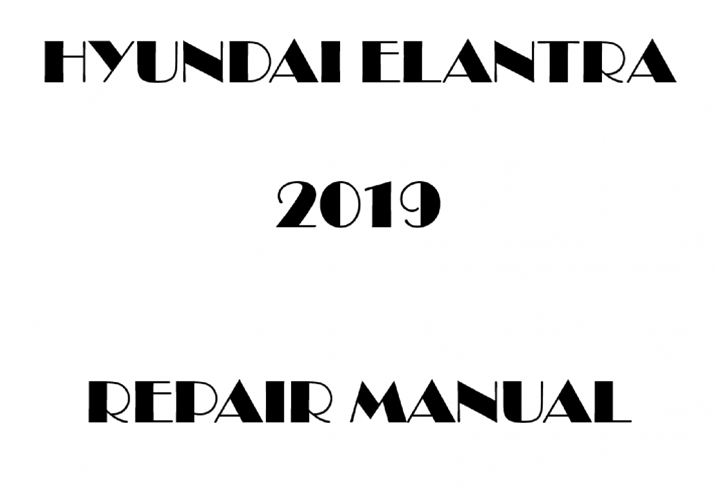 2019 Hyundai Elantra repair manual