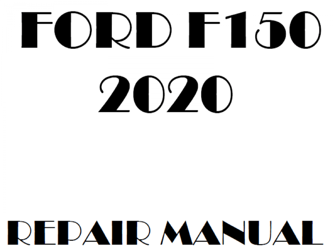 2020 Ford F150 repair manual