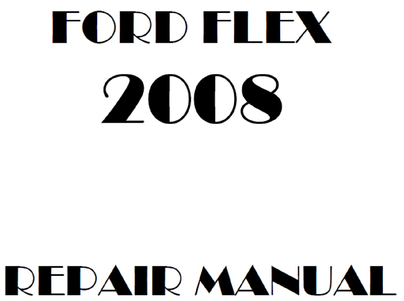 2008 Ford Flex repair manual