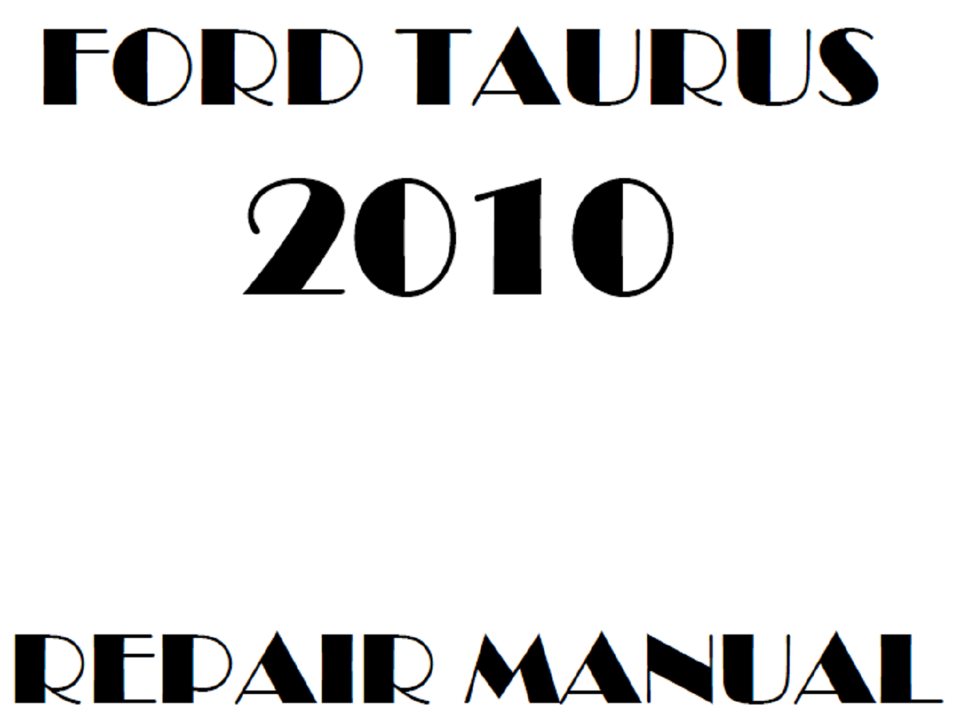 2010 Ford Taurus repair manual