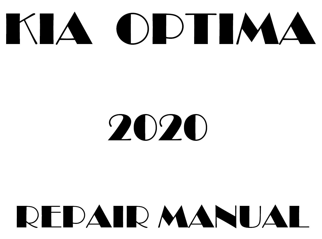 2020 Kia Optima repair manual