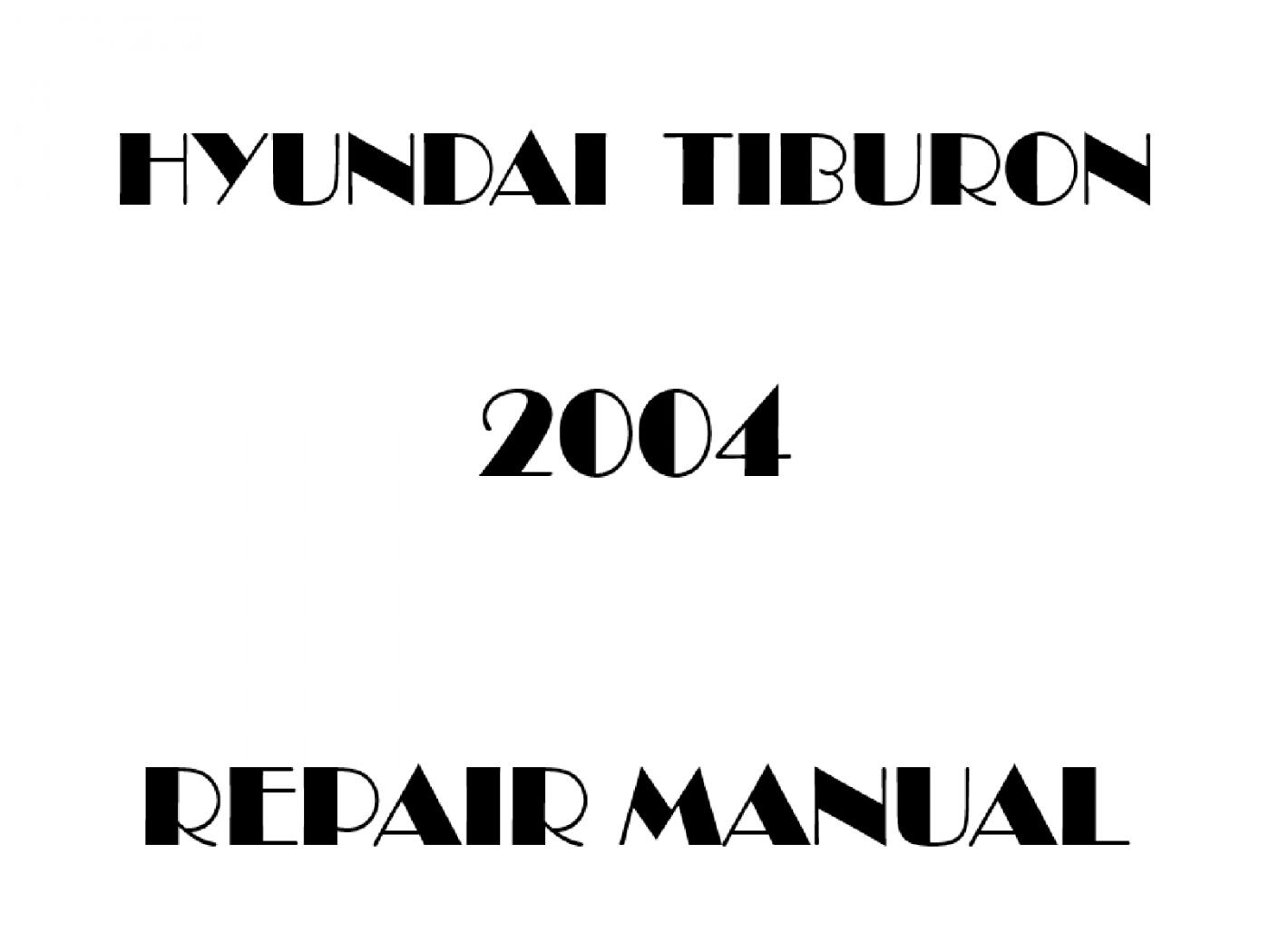 2004 Hyundai Tiburon repair manual