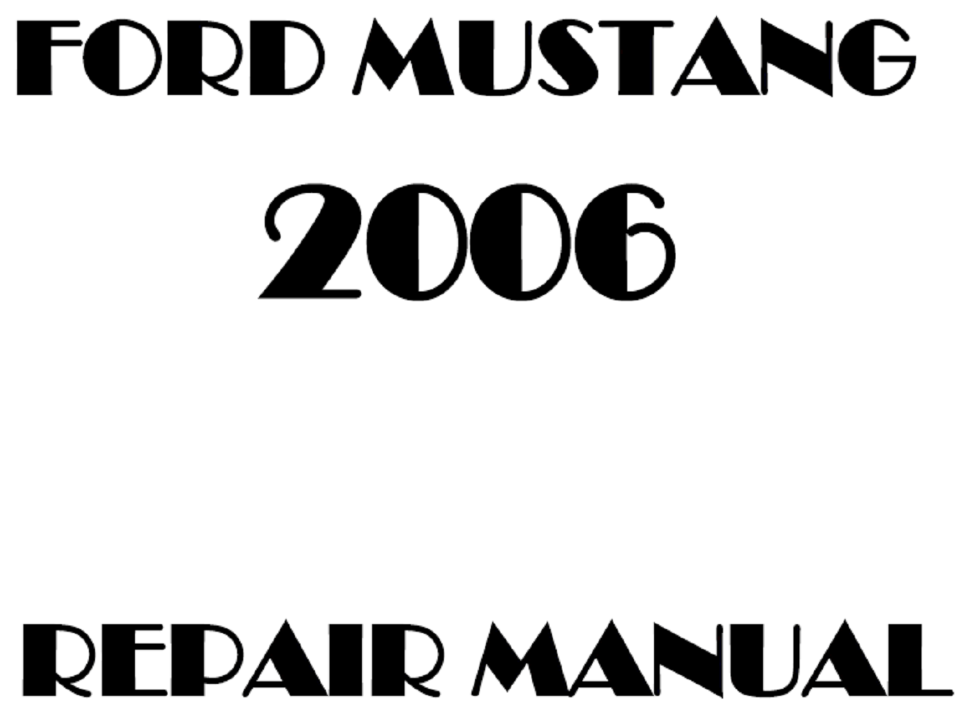 2006 Ford Mustang repair manual