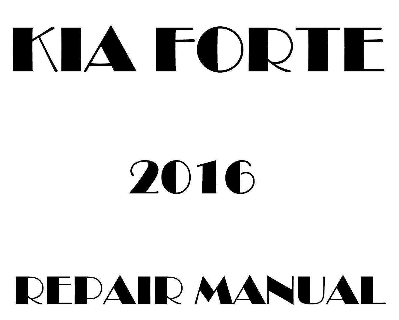 2016 Kia Forte repair manual