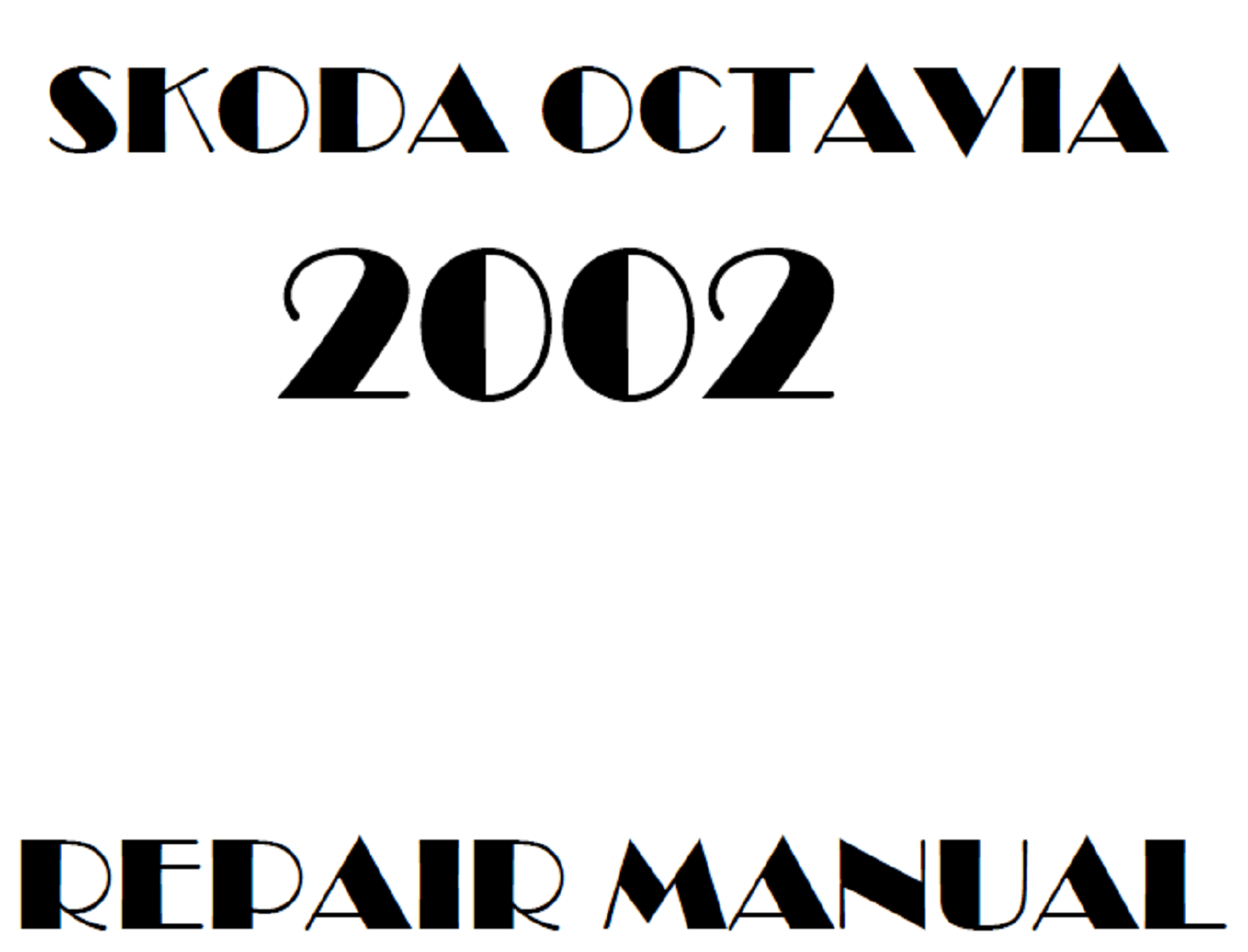2002 Skoda Octavia repair manual