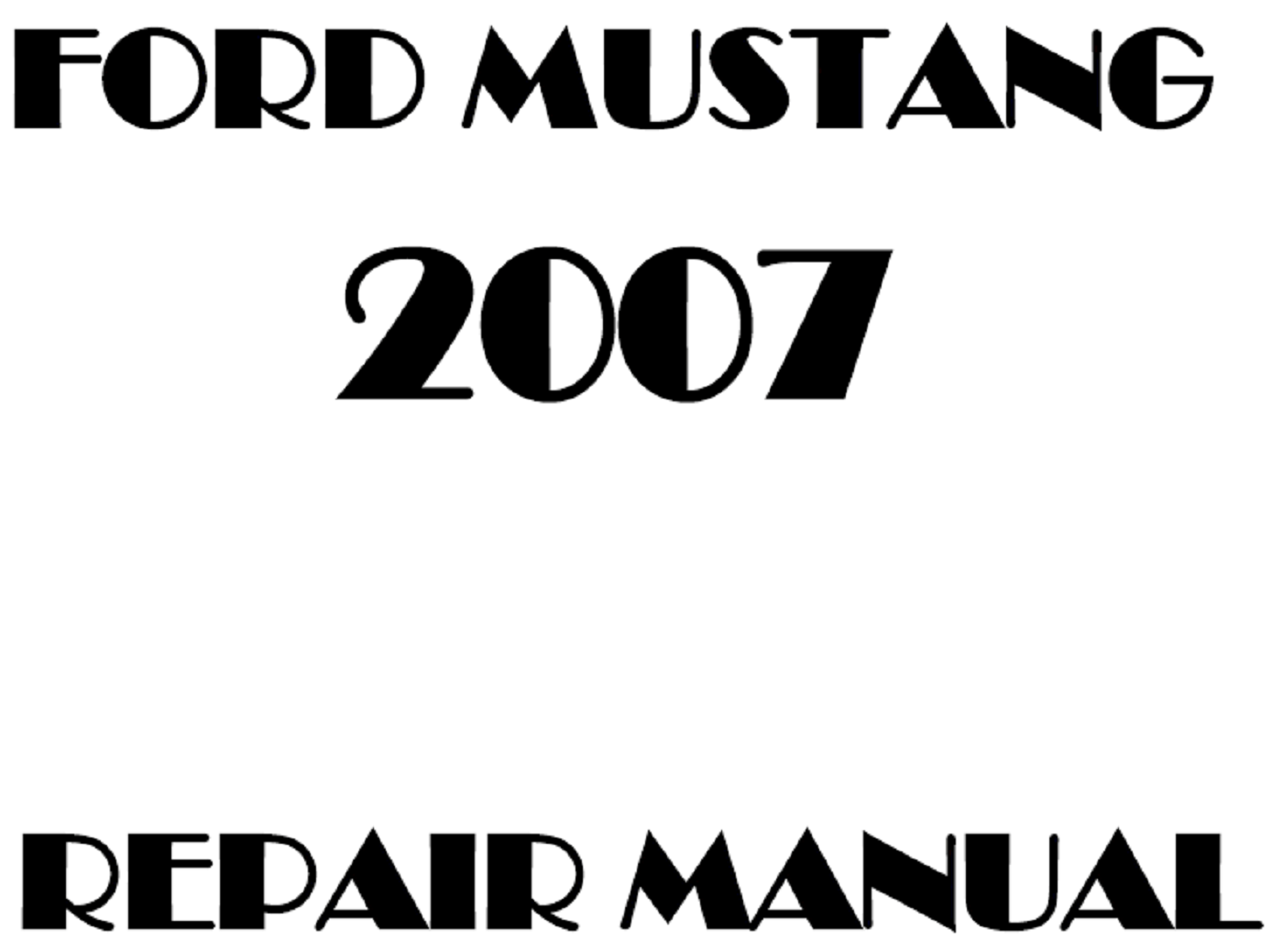 2007 Ford Mustang repair manual