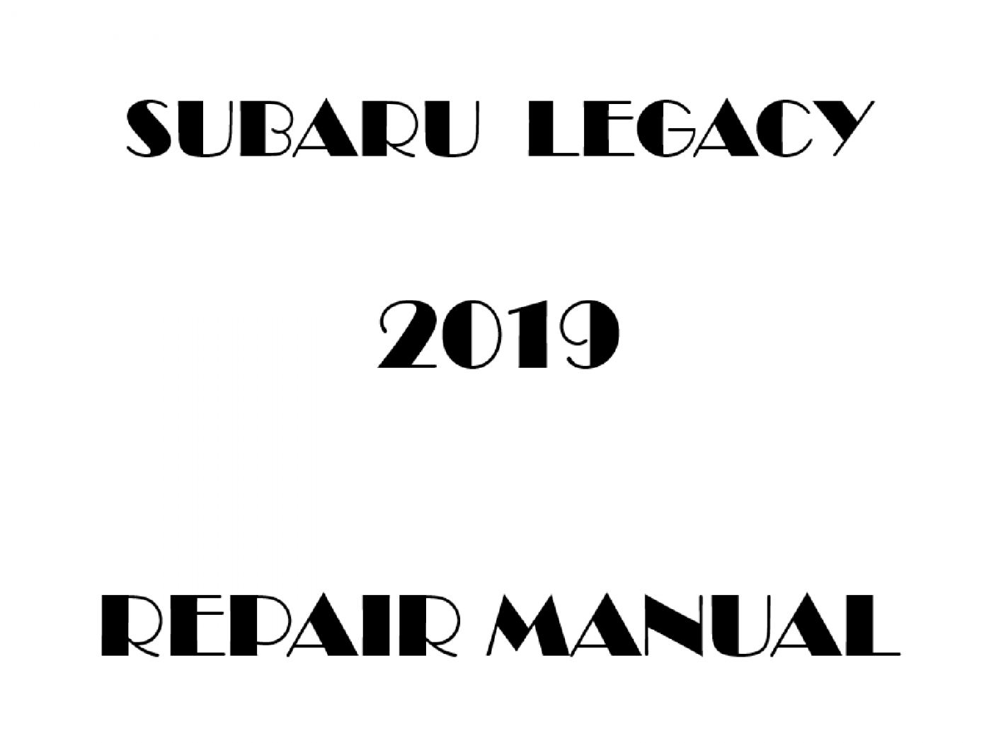 2019 Subaru Legacy repair manual