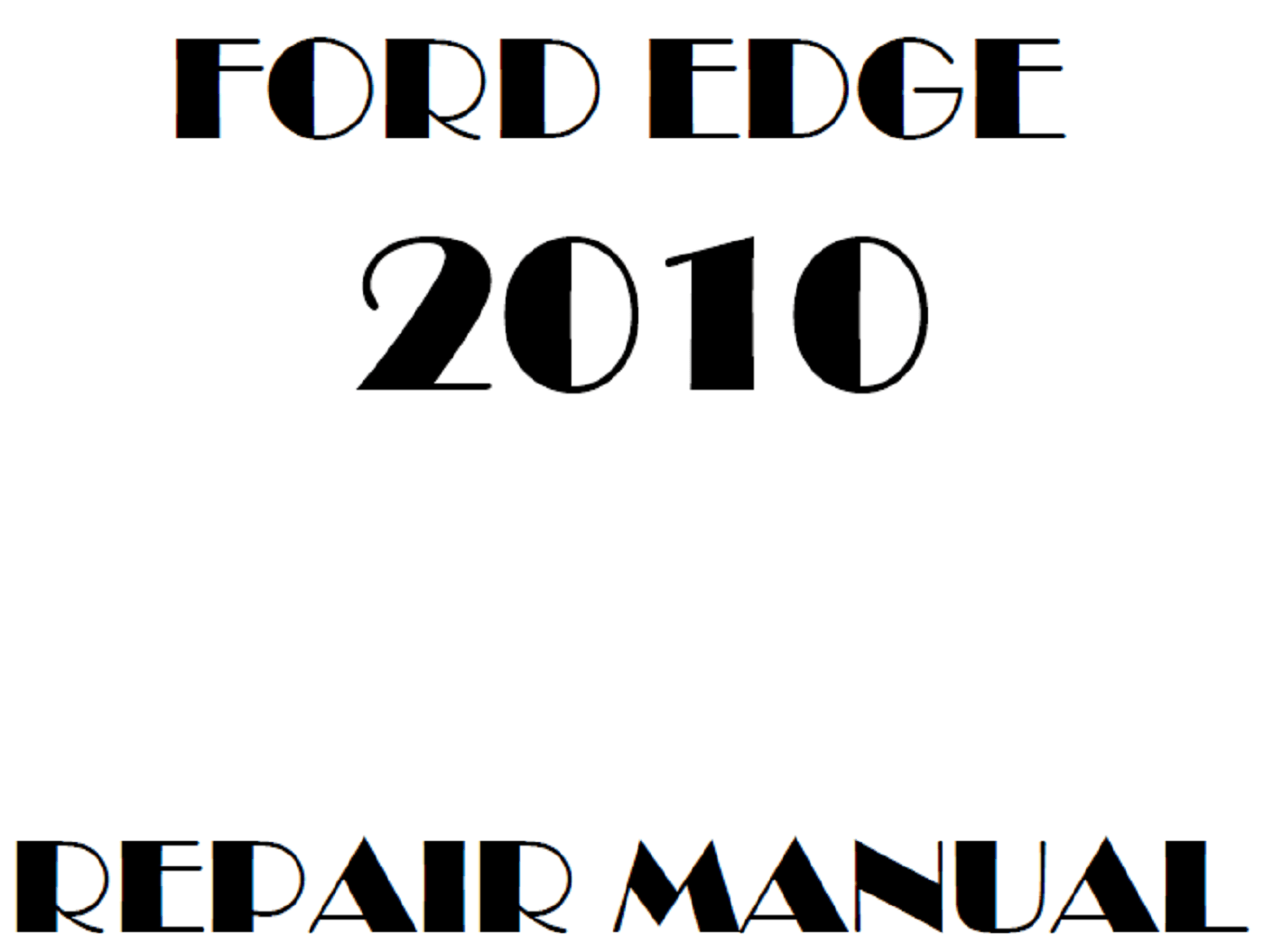 2010 Ford Edge repair manual