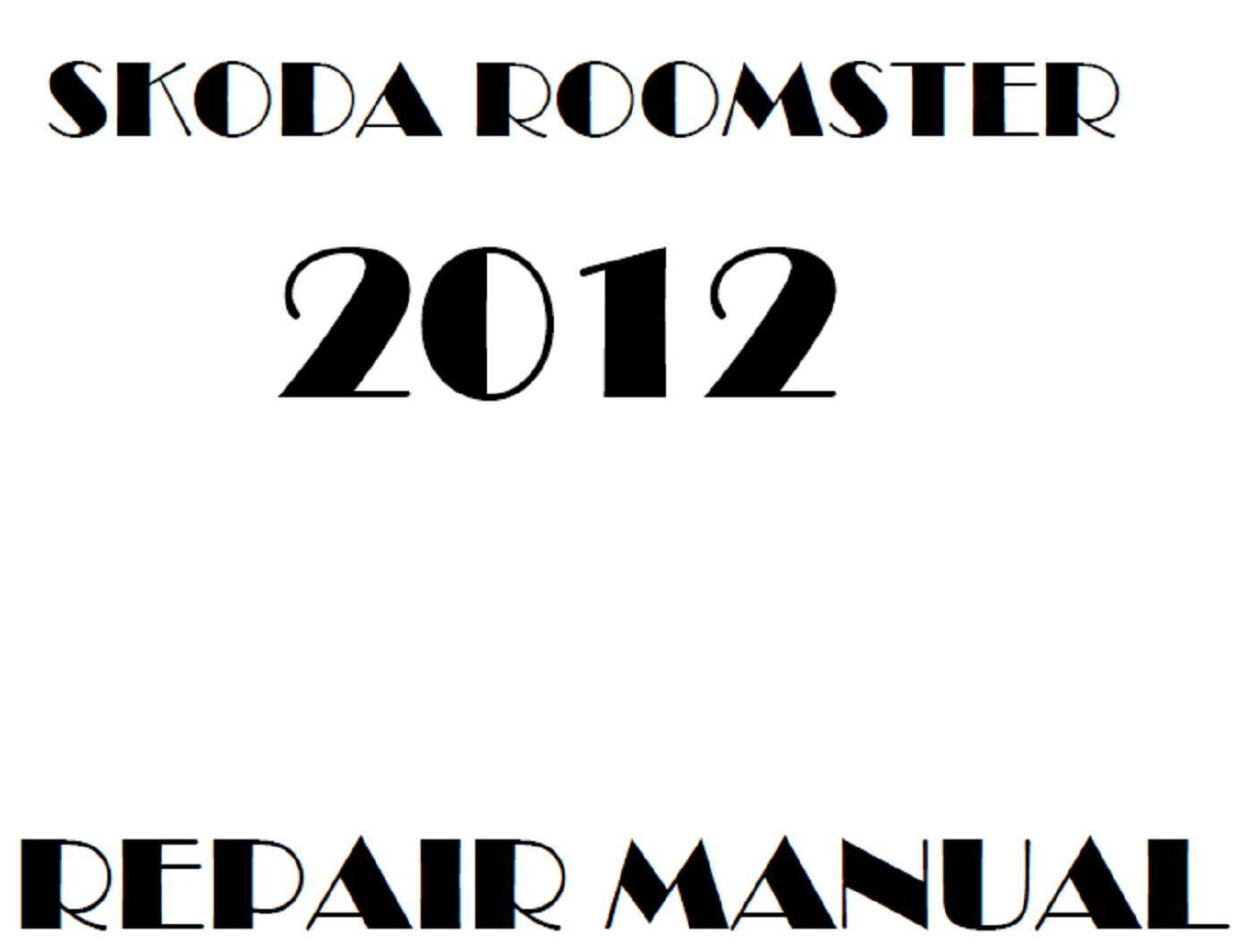 2012 Skoda Roomster repair manual