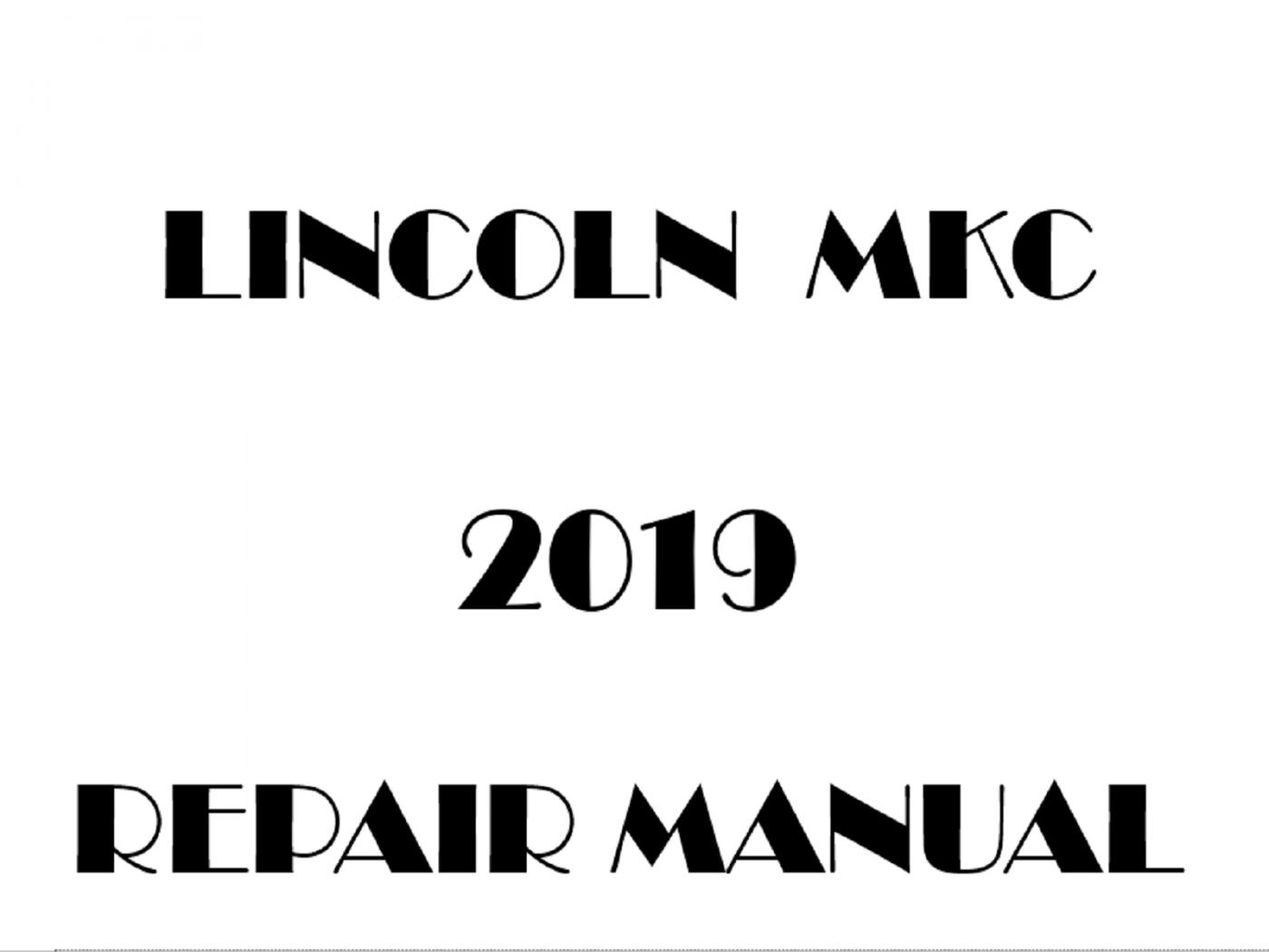 2019 Lincoln MKC repair manual