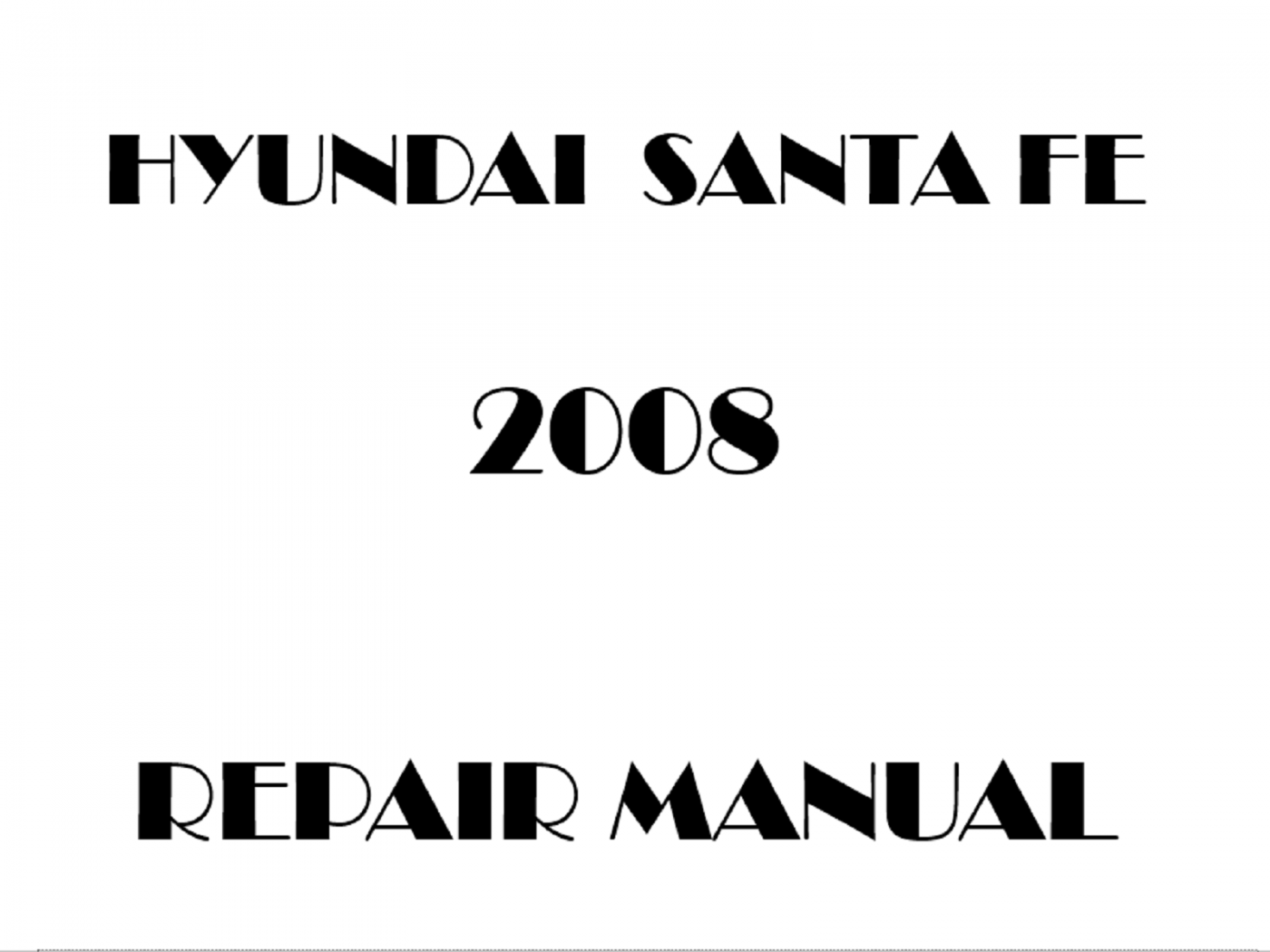 2008 Hyundai Santa Fe repair manual