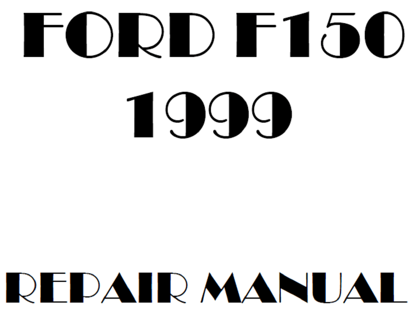 1999 Ford F150 repair manual