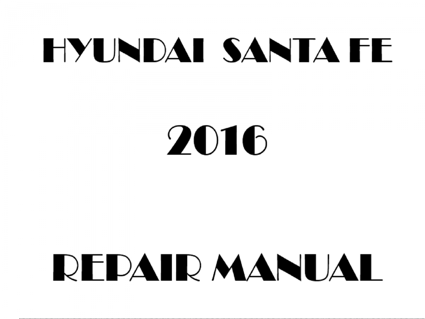 2016 Hyundai Santa Fe repair manual
