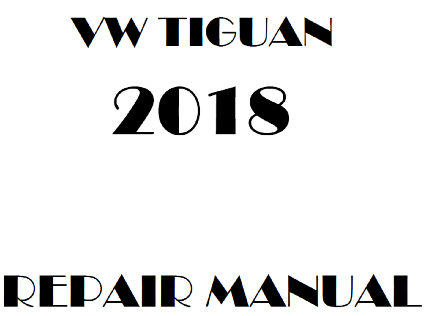 2018 Volkswagen Tiguan repair manual