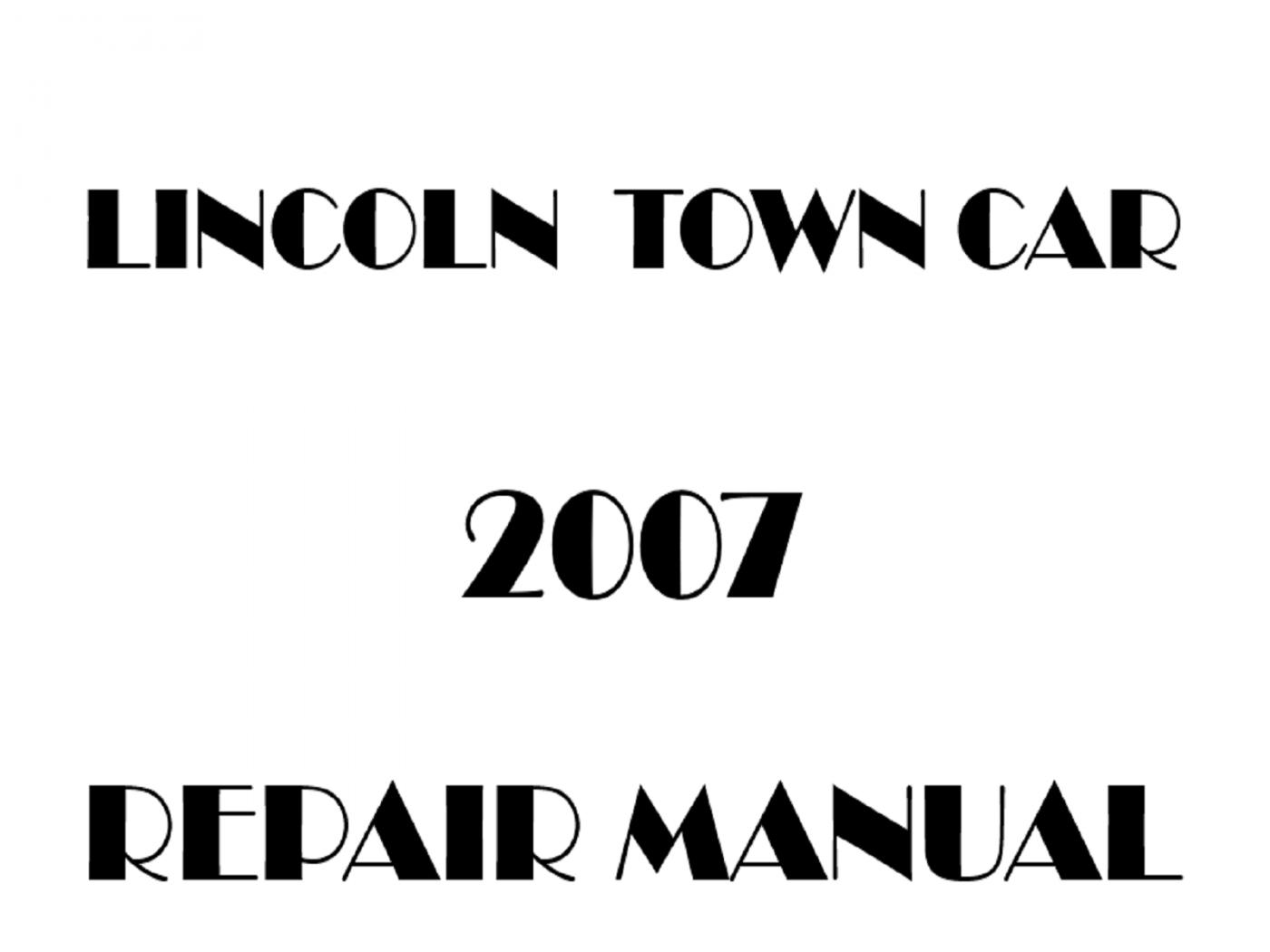 2007 Lincoln Town Car repair manual
